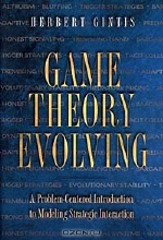 Herbert Gintis. Game Theory Evolving