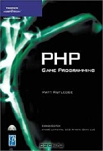 Matt Rutledge. PHP Game Programming