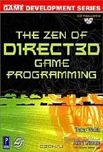 Peter Walsh. The Zen of Direct3D Game Programming