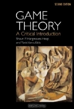 Shaun P. Hargreaves Heap. Game Theory: A Critical Text