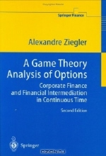 Alexandre Ziegler. A Game Theory Analysis of Options
