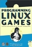 Inc Loki Software, John R. Hall, Loki Software Inc. Programming Linux Games