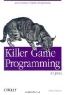 Andrew Davison. Killer Game Programming in Java