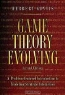 Herbert Gintis. Game Theory Evolving: A Problem-Centered Introduction to Modeling Strategic Interaction (Second Edition)